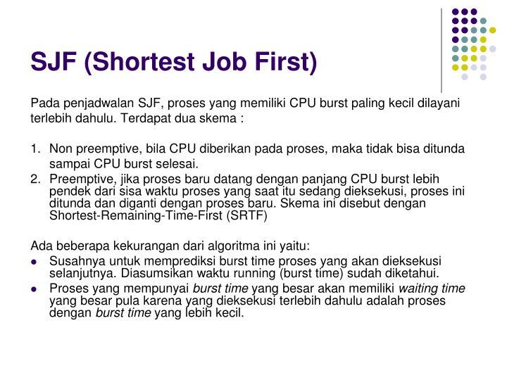 SJF (Shortest Job First)