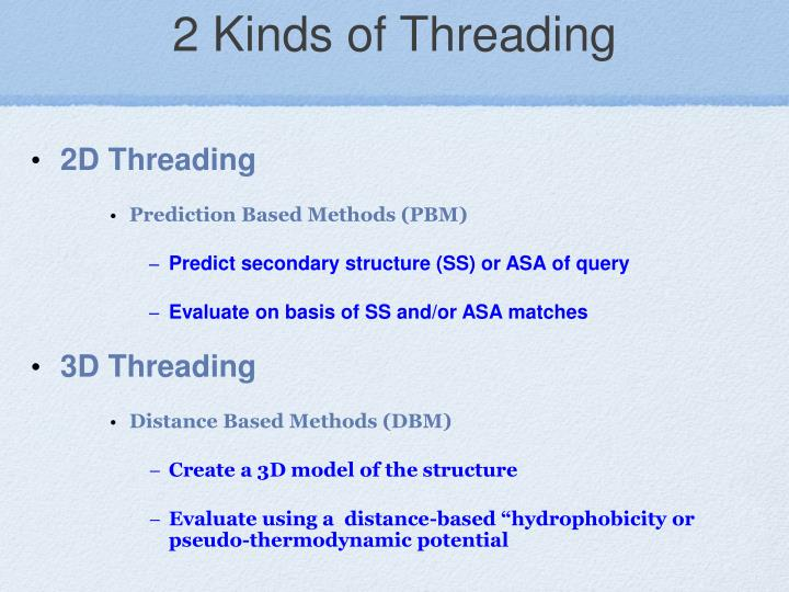 2 Kinds of Threading