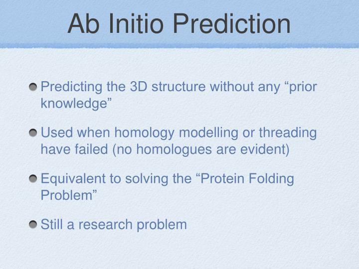 Ab Initio Prediction