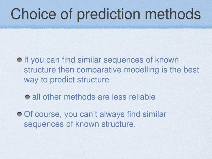 Choice of prediction methods