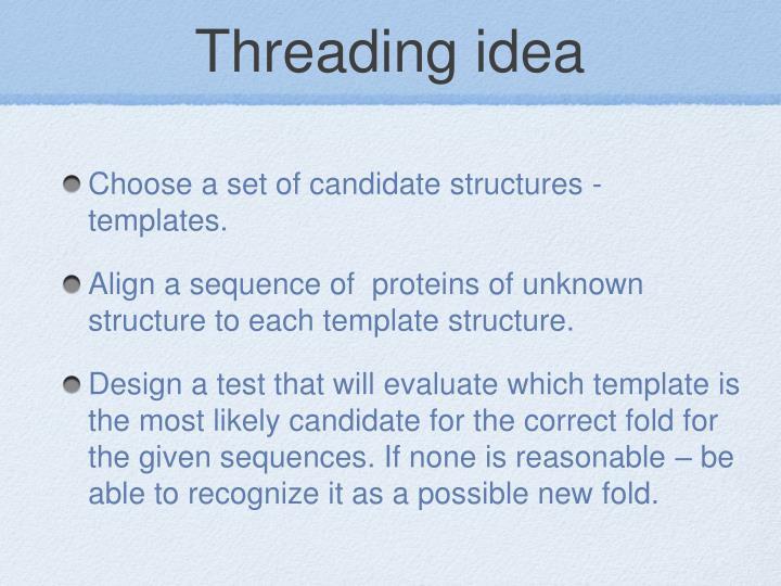 Threading idea