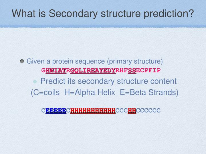 What is Secondary structure prediction?