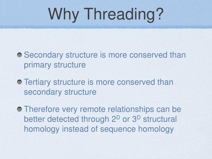 Why Threading?