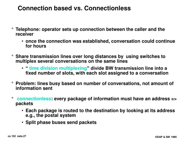 Connection based vs. Connectionless