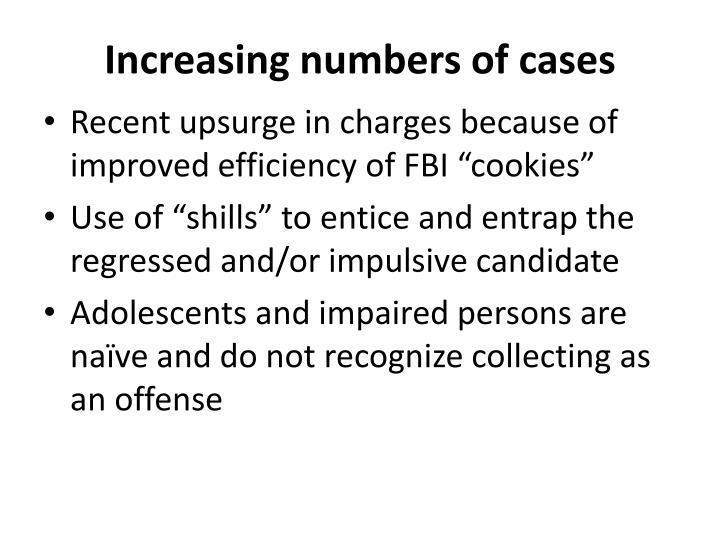 Increasing numbers of cases