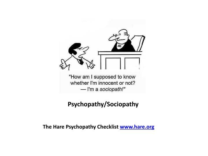 Psychopathy/Sociopathy