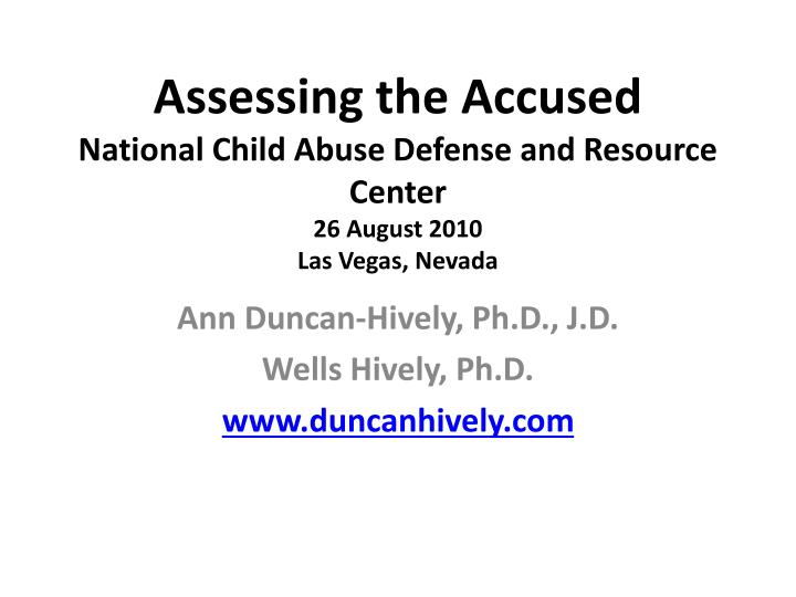 Assessing the Accused