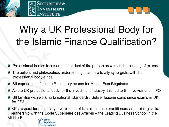 Why a UK Professional Body for the Islamic Finance Qualification?