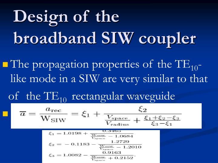 Design of the broadband SIW coupler