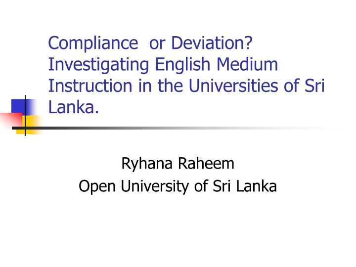 compliance or deviation investigating english medium instruction in the universities of sri lanka n.