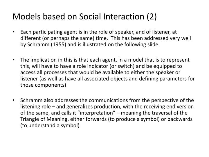 Models based on Social Interaction (2)