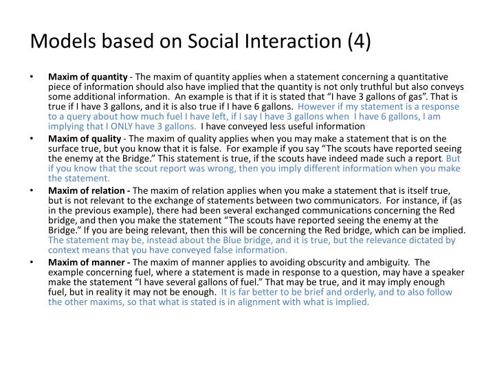 Models based on Social Interaction (4)