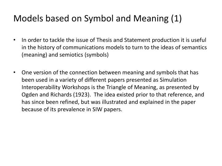 Models based on Symbol and Meaning (1)