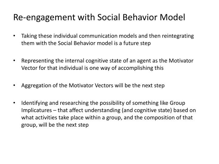 Re-engagement with Social Behavior Model