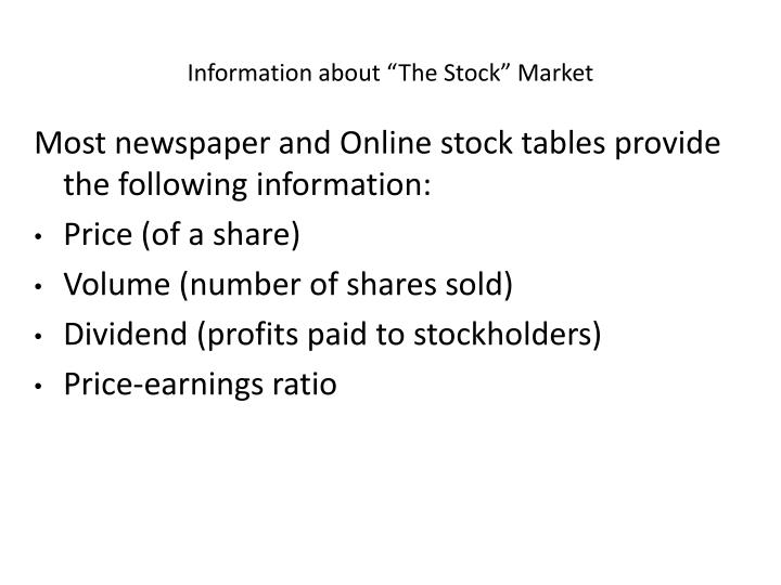 """Information about """"The Stock"""" Market"""