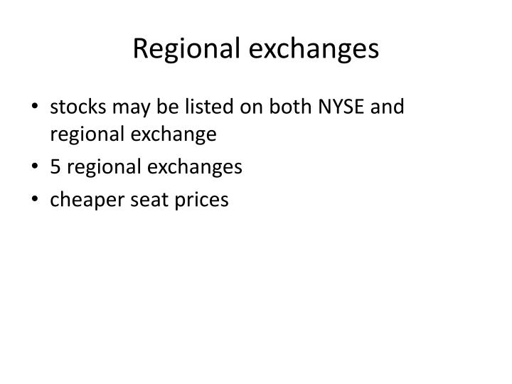 Regional exchanges