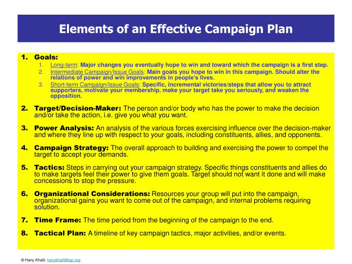 important elements of a campaign strategy Most basic, and valuable key elements in email campaign strategy and design  one of the most important elements in email design is the call-to-action.