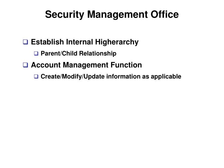 Security Management Office
