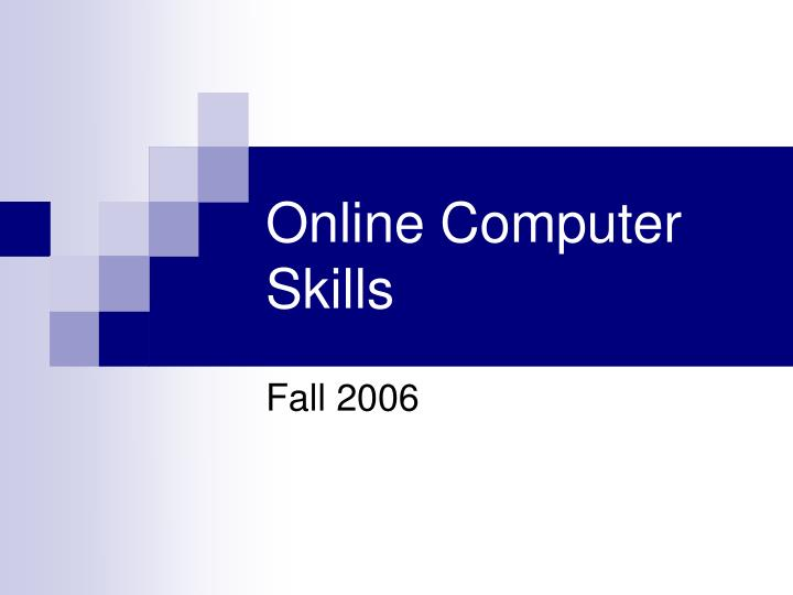 Online computer skills