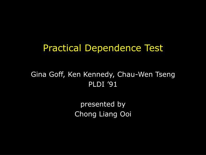 practical dependence test n.