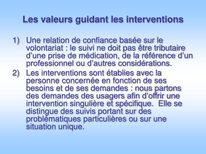 Les valeurs guidant les interventions