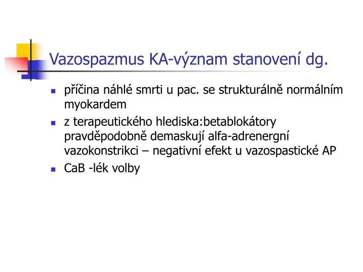 Vazospazmus KA-význam stanovení dg.