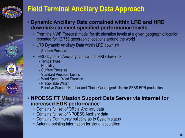 Field Terminal Ancillary Data Approach