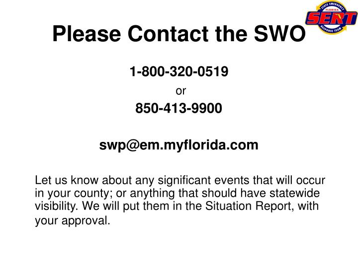 Please Contact the SWO