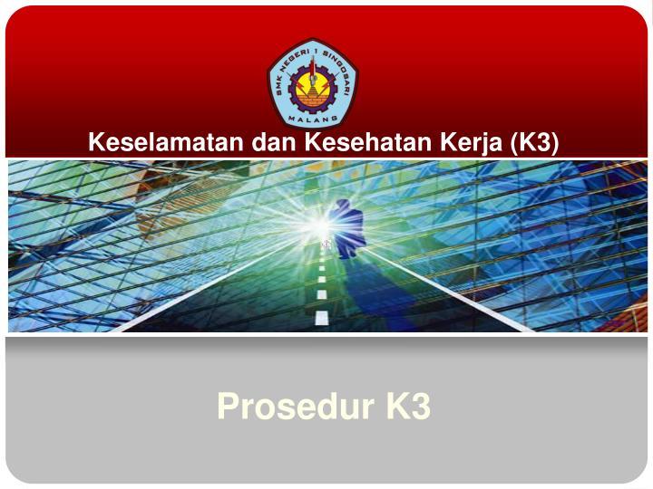 keselamatan dan kesehatan kerja k3 n.