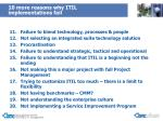 10 more reasons why itil implementations fail