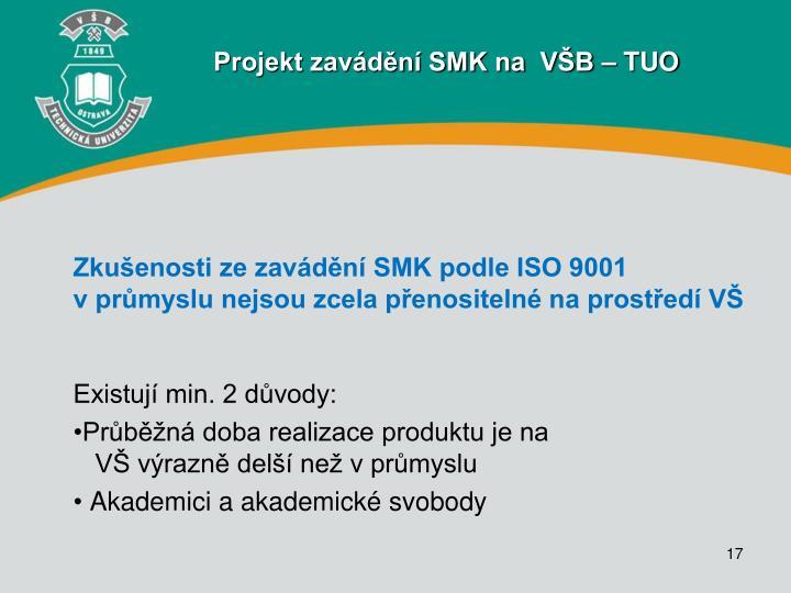 Zkušenosti ze zavádění SMK podle ISO 9001