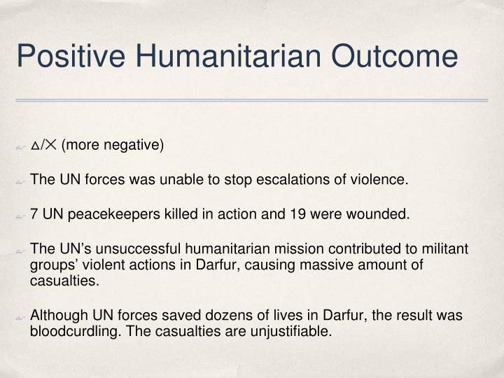 Positive Humanitarian Outcome