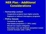 ner plan additional considerations1