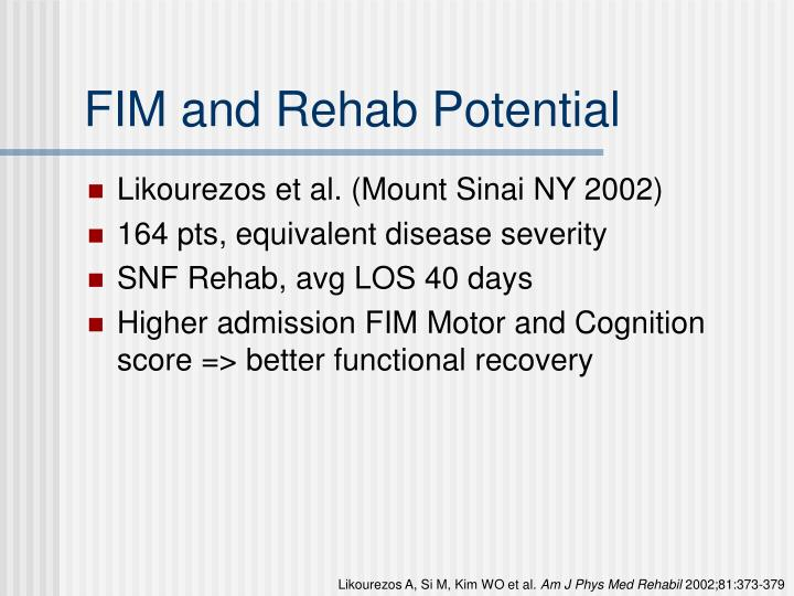 FIM and Rehab Potential