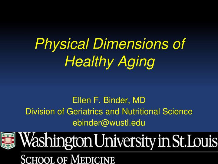 physical dimensions of healthy aging n.