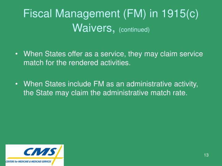 Fiscal Management (FM) in 1915(c) Waivers