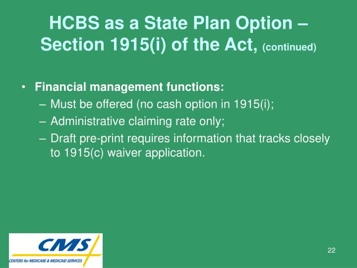 HCBS as a State Plan Option – Section 1915(i) of the Act