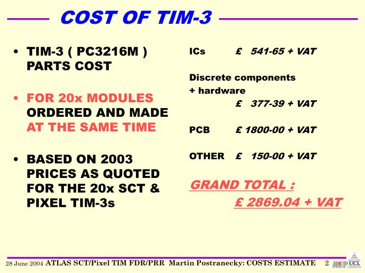 Cost of tim 3