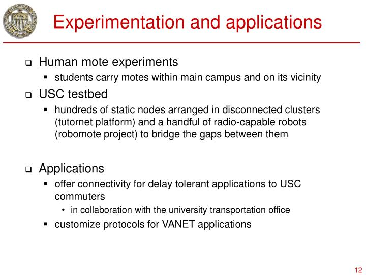 Experimentation and applications