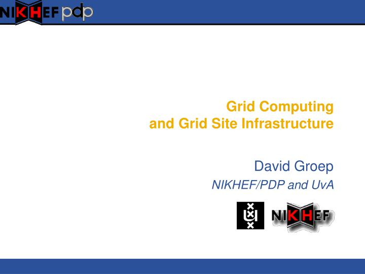 grid computing and grid site infrastructure n.