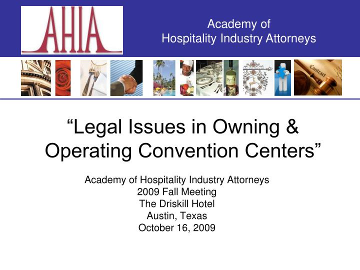 legal issues in owning operating convention centers n.