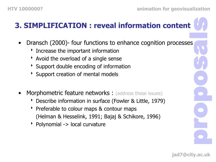 3. SIMPLIFICATION : reveal information content