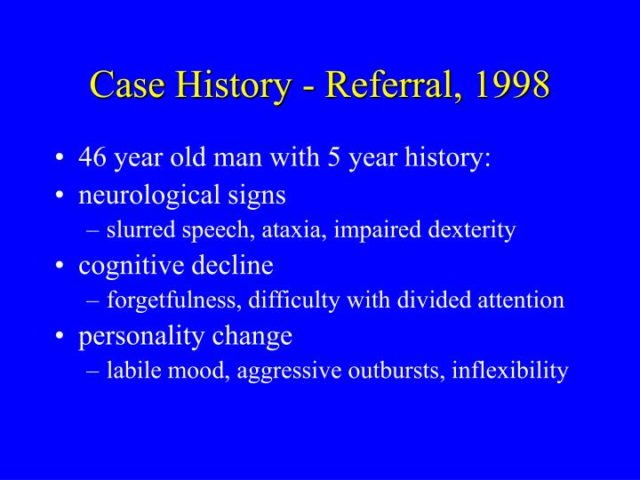 Case history referral 1998
