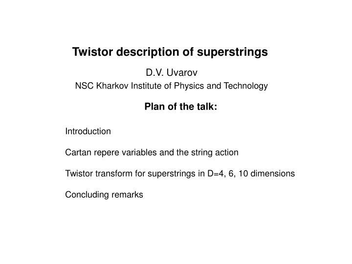 Twistor description of superstrings