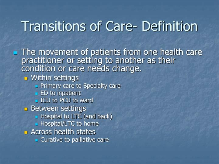 Transitions of Care- Definition