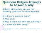 questions religion attempts to answer why