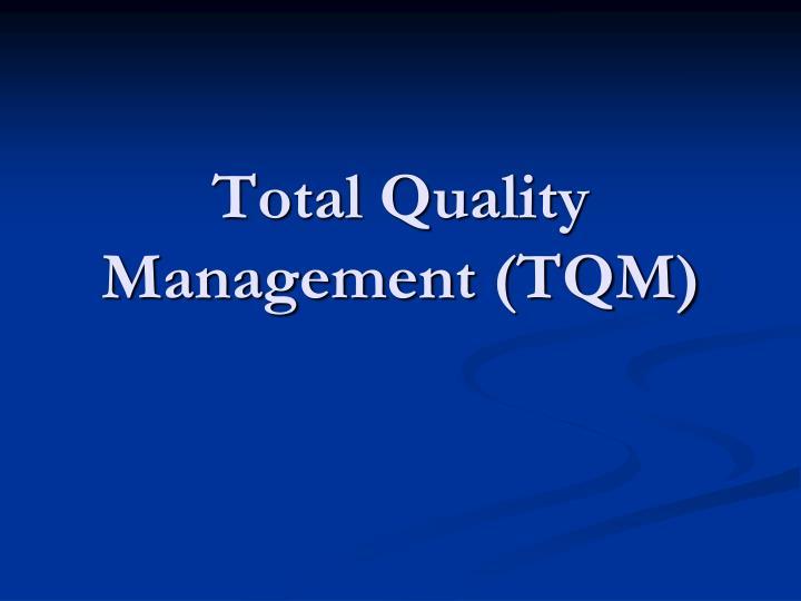 total quality management tqm n.