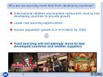 why are we sourcing more food from developing countries