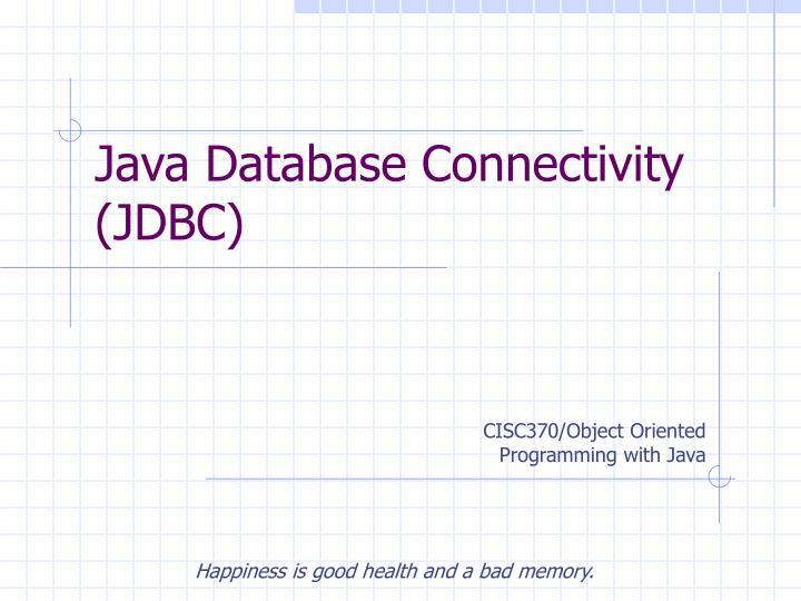 PPT - Java Database Connectivity (JDBC) PowerPoint Presentation - ID