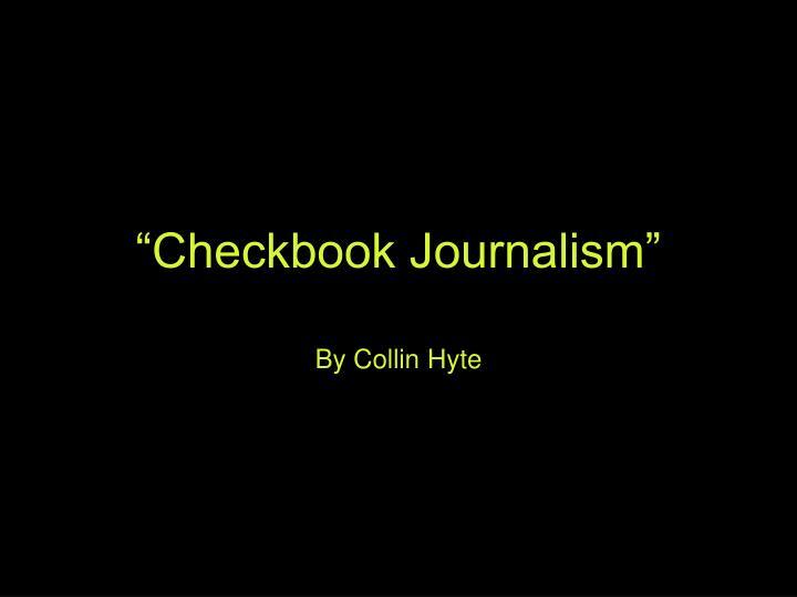 Checkbook journalism